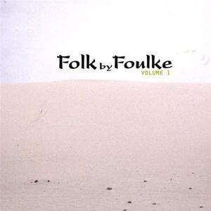 Folk By Foulke 1