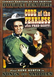 Code of the Fearless /  Songs and Saddles