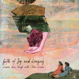 Gifts of Joy & Longing
