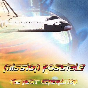 Mission Possible Next Genaration