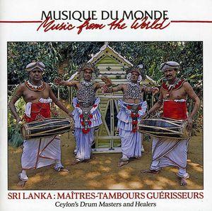 Ceylon's Drum Masters & Healers /  Various