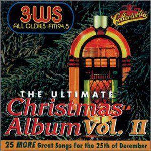 Ultimate Christmas Album Vol.2: 3 WS 94.5 FM Pittsburgh