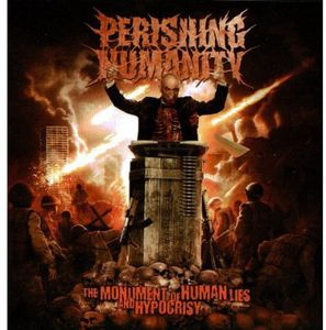 Monument of Human Lies & Hypocrisy [Import]