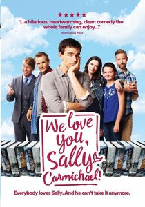 We Love You Sally Carmichael
