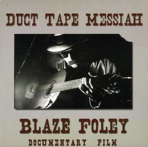 Duct Tape Messiah: Blaze Foley