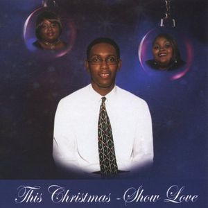 This Christmas-Show Love
