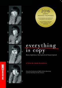 Everything Is Copy: Nora Ephron: Scripted & Unscripted
