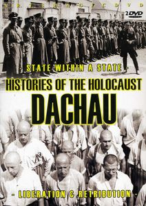 Histories of the Holocaust-Dachau
