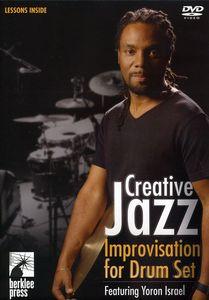Creative Jazz Improvisation for Drum Set