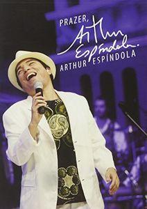 Prazer Arthur Espindola [Import]