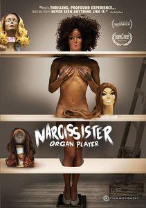 Narcissister Organ Player