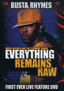 Everything Remains Raw