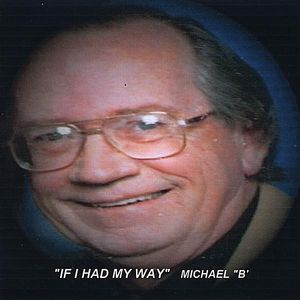 If I Had My Way