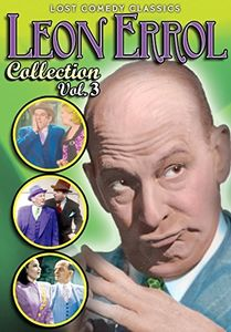 Leon Errol Collection, Volume 3