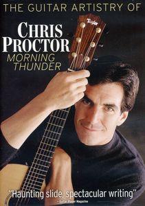 Guitar Artistry of Chris Proctor: Morning Thunder