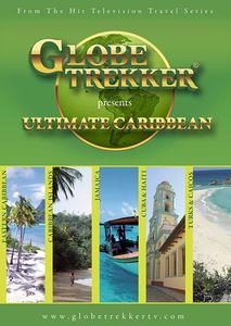 Globe Trekker: Ultimate Caribbean