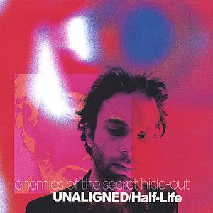 Unaligned/ Half-Life