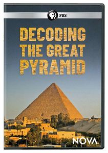 NOVA: Decoding The Great Pyramid
