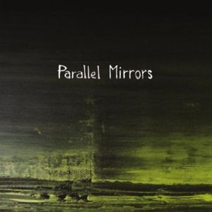 Parallel Mirrors EP