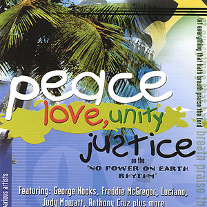 Peace Love Unity & Justice 1 /  Various