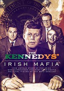 The Kennedys' Irish Mafia