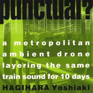 Punctual: Metropolitan Ambient Drone Layering