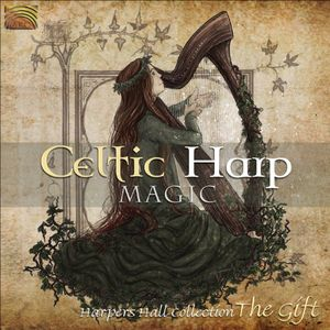 Celtic Harp Magic: The Gift /  Various
