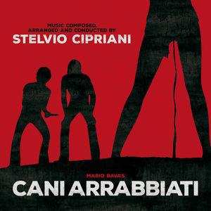 Cani Arrabiati (Rabid Dogs) (aka Kidnapped) (Original Motion Picture Soundtrack)