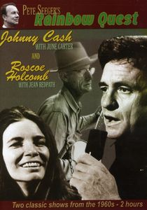 Rainbow Quest: Johnny Cash and Roscoe Holcombe
