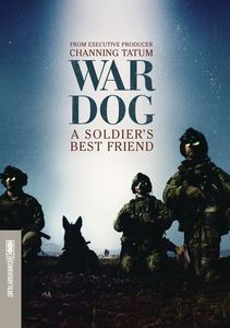 War Dog: A Soldier's Best Friend