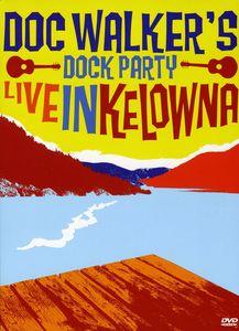 Dock Party-Live in Kelowna (DVD) [Import]