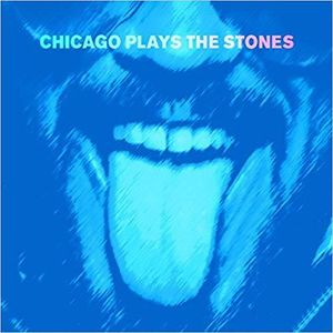Chicago Plays the Stones , Chicago Plays the Stones