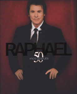 Raphael 50 Anos Despues [Import]