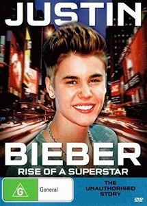 Justin Bieber (Unauthorised Bio)-Rise of a Superst [Import]