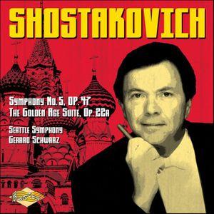 Symphony 5 Op 47 & the Golden Age Suite Op 22