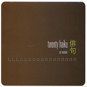 Twenty Haiku