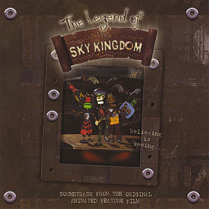 The Legend of the Sky Kingdom (Soundtrack From the Animated Feature Film)