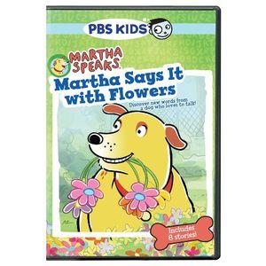 Martha Speaks: Martha Says It With Flowers
