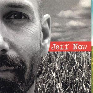Jeff Now