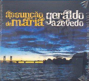Assuncao de Maria & Geraldo Azevedo [Import]