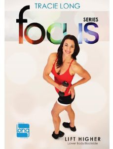 Tracie Long Focus: Lift Higher