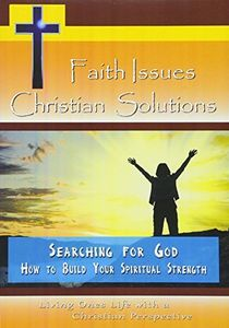 Searching for God-How to Build Your Spiritual Stre