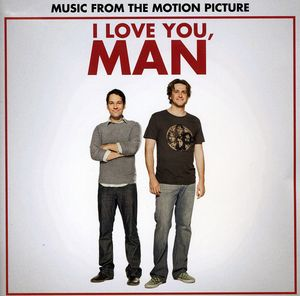 I Love You, Man (Original Soundtrack)