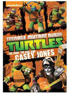 Teenage Mutant Ninja Turtles: The Good, The Bad, And Casey Jones