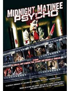 Midnight Matinee Psycho