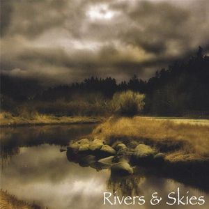 Rivers & Skies