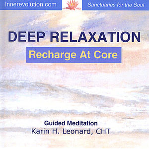 Deep Relaxation - Recharge at Core