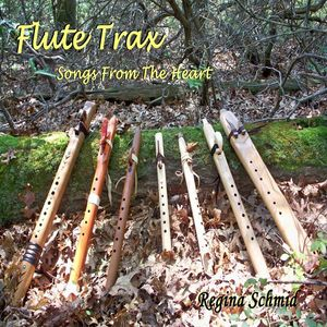 Flute Trax: Songs from the Heart