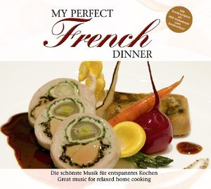 My Perfect Dinner: French