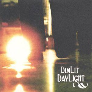 Dim Lit Daylight